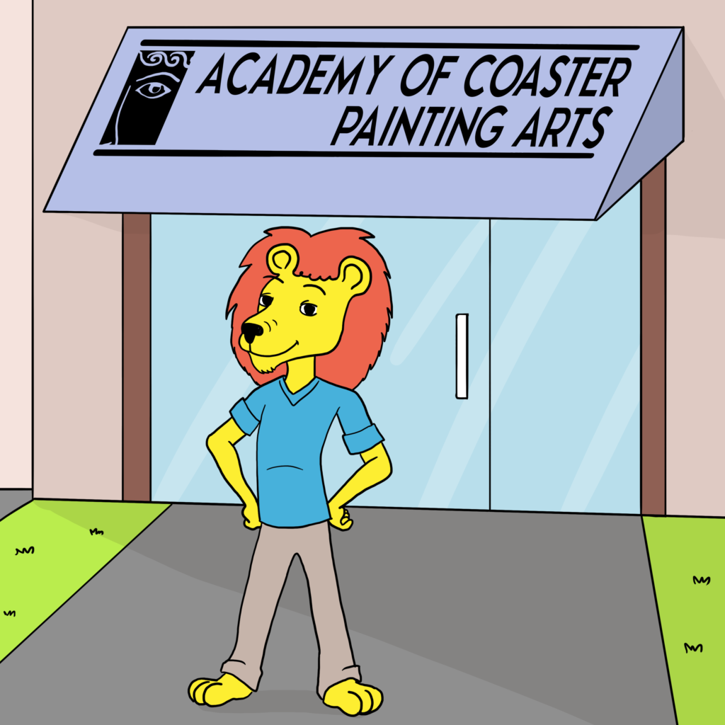 """Leo standing proudly in front of a building with a sign that says """"Academy of Coaster Painting Arts"""""""